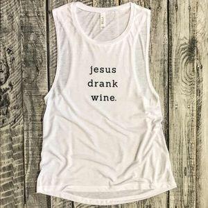 Jesus drank wine tank top